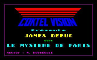 James Debug : Le Myst�re de Paris